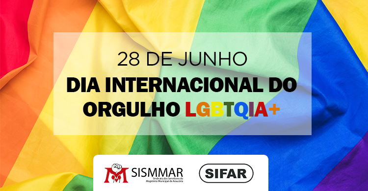 Dia Internacional do Orgulho LGBTQIA+